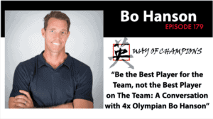 Bo Way of Champions Podcast